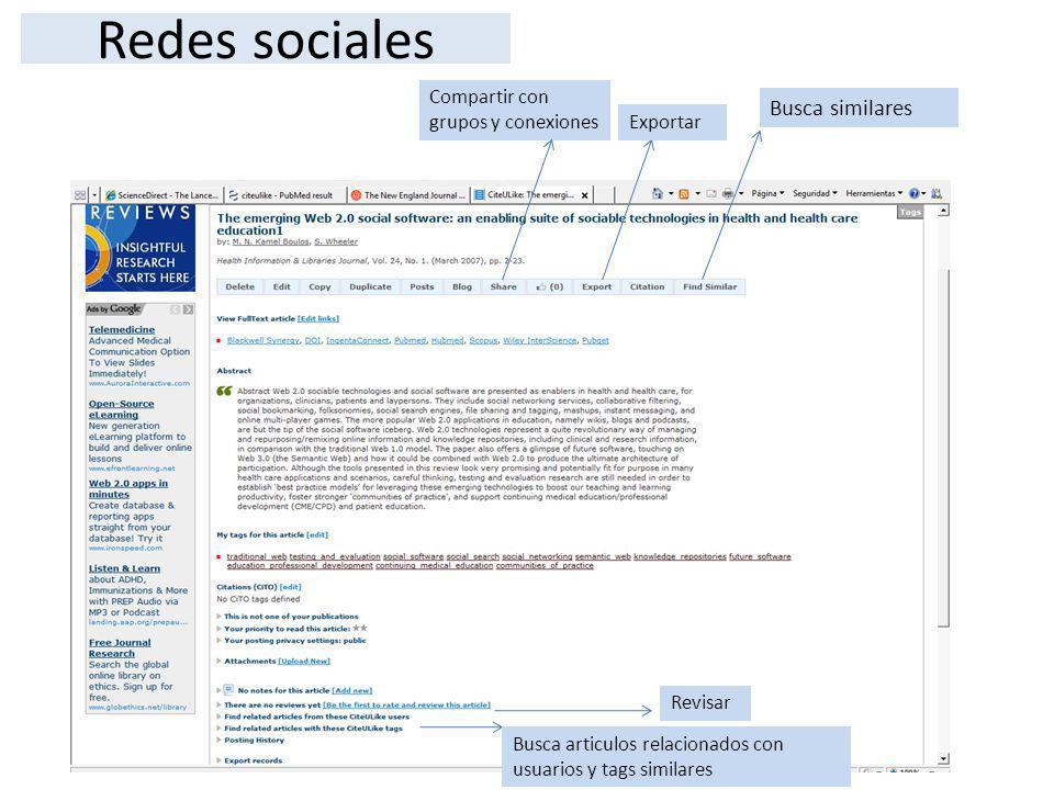Redes sociales Busca similares Compartir con grupos y conexiones Exportar Revisar Busca articulos relacionados con usuarios y tags similares