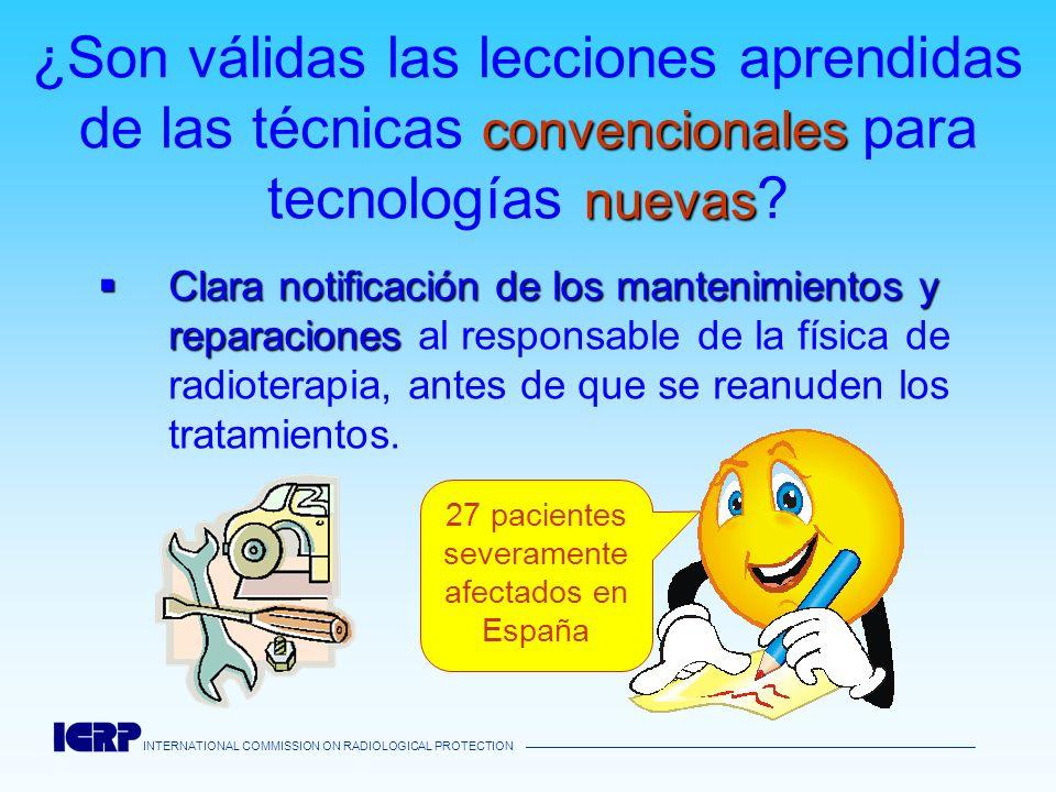 INTERNATIONAL COMMISSION ON RADIOLOGICAL PROTECTION INTERNATIONAL COMMISSION ON RADIOLOGICAL PROTECTION Confusión entre 40 mm y 40 cm El paciente murió a causa de la exposición accidental 40 (mm) 40 (cm)