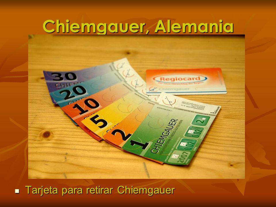 Chiemgauer, Alemania Tarjeta para retirar Chiemgauer Tarjeta para retirar Chiemgauer