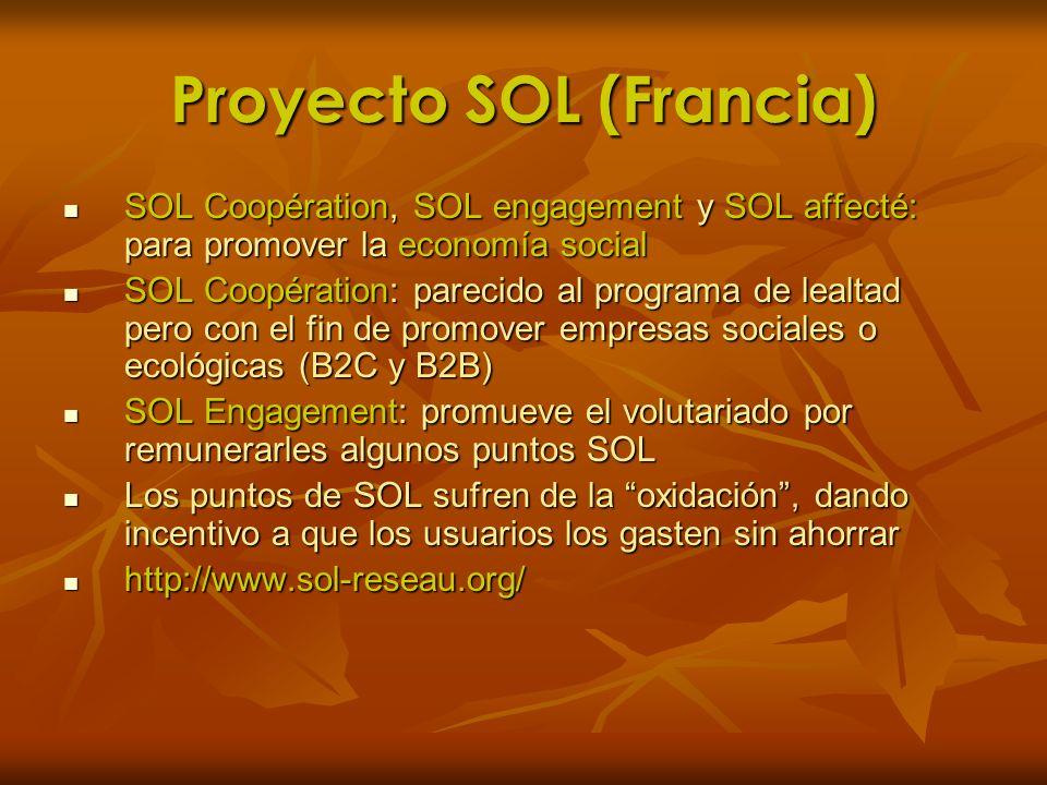 Proyecto SOL (Francia) SOL Coopération, SOL engagement y SOL affecté: para promover la economía social SOL Coopération, SOL engagement y SOL affecté: