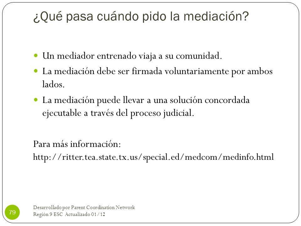 ¿Qué pasa cuándo pido la mediación? Un mediador entrenado viaja a su comunidad. La mediación debe ser firmada voluntariamente por ambos lados. La medi