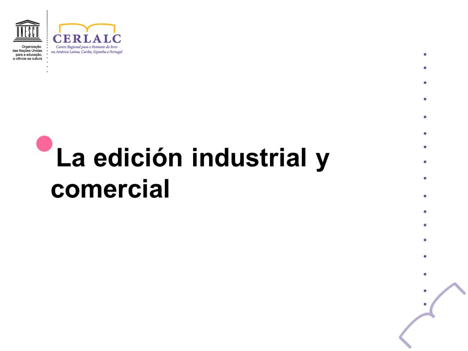La edición industrial y comercial
