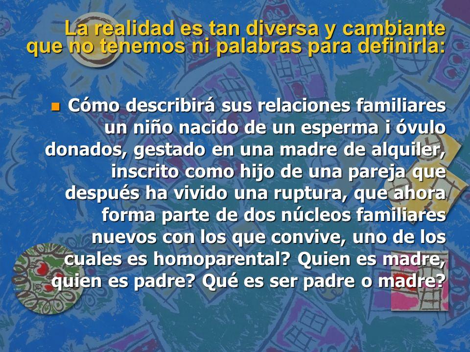 III. APUNTE SOBRE EL LUGAR DE LA INFANCIA EN LAS FAMILIAS