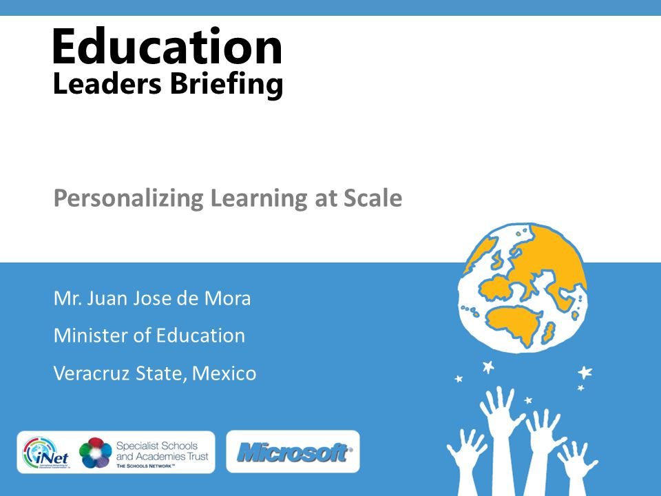 Education Leaders Briefing Personalizing Learning at Scale Mr.