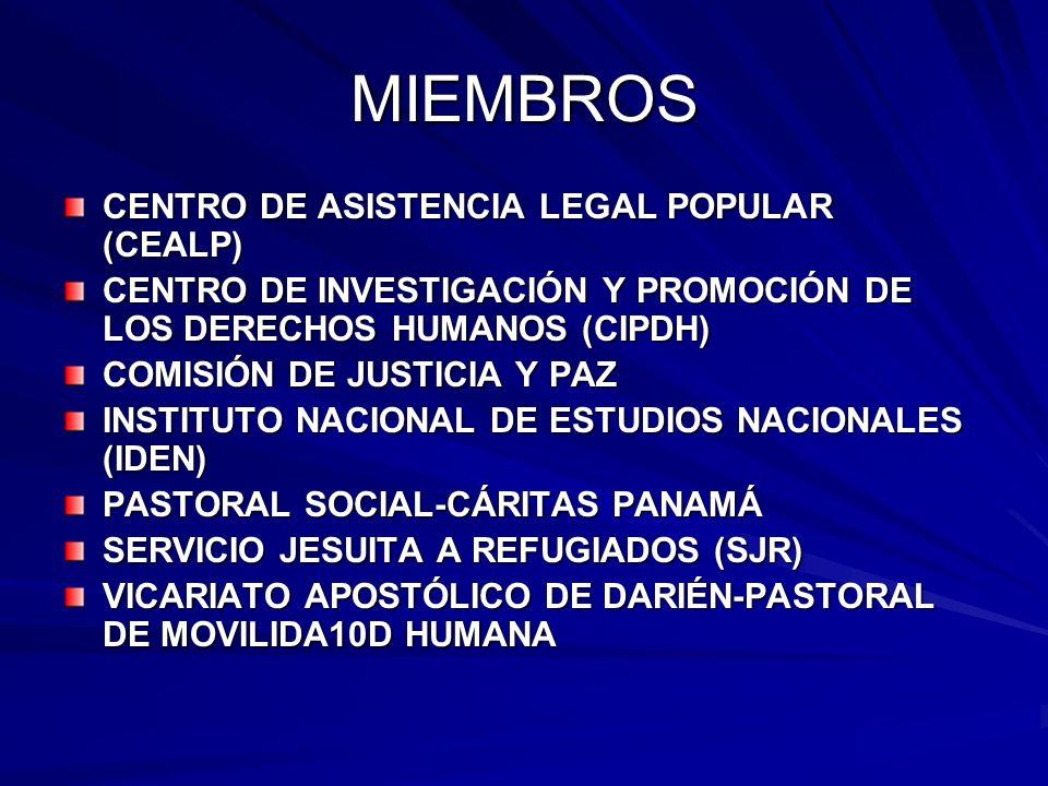 MIEMBROS CENTRO DE ASISTENCIA LEGAL POPULAR (CEALP) CENTRO DE INVESTIGACIÓN Y PROMOCIÓN DE LOS DERECHOS HUMANOS (CIPDH) COMISIÓN DE JUSTICIA Y PAZ INS