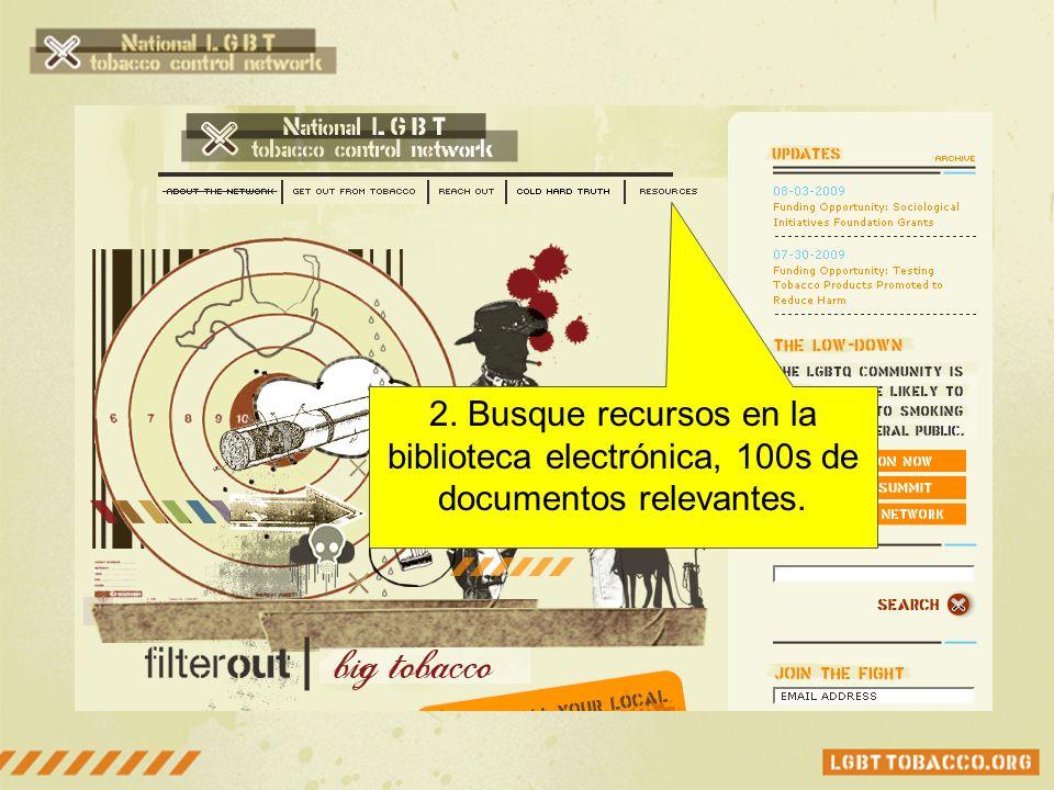 2. Busque recursos en la biblioteca electrónica, 100s de documentos relevantes.