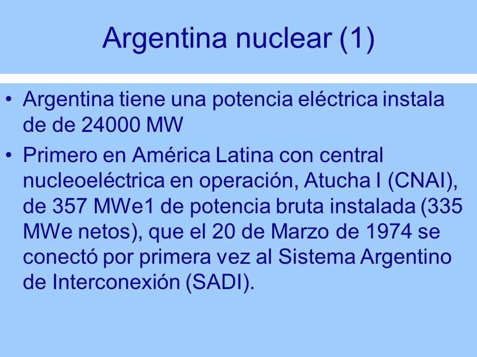 Argentina nuclear (2) El 3 de Mayo de 1983 entró en operación la central nuclear en Embalse Río Tercero (CNE), de 648 MWe de potencia bruta instalada (600 MWe netos).