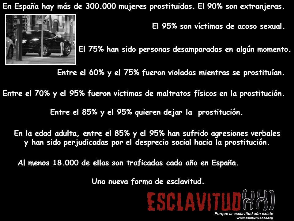En España hay más de 300.000 mujeres prostituidas.