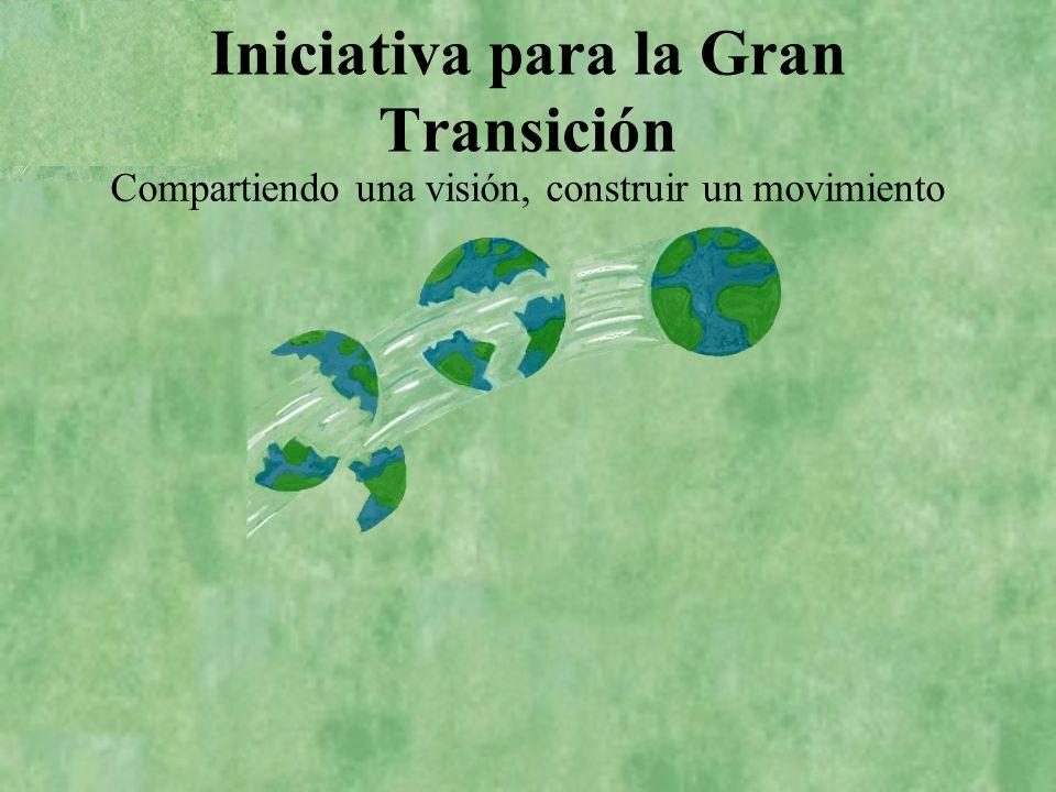 Premisas La transicion requiere de los esfuerzos combinados de muchos actores… …es el tiempo adecuado para de cohesionar un movimiento ciudadano global en torno a una vision.