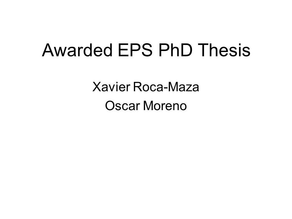 Awarded EPS PhD Thesis Xavier Roca-Maza Oscar Moreno