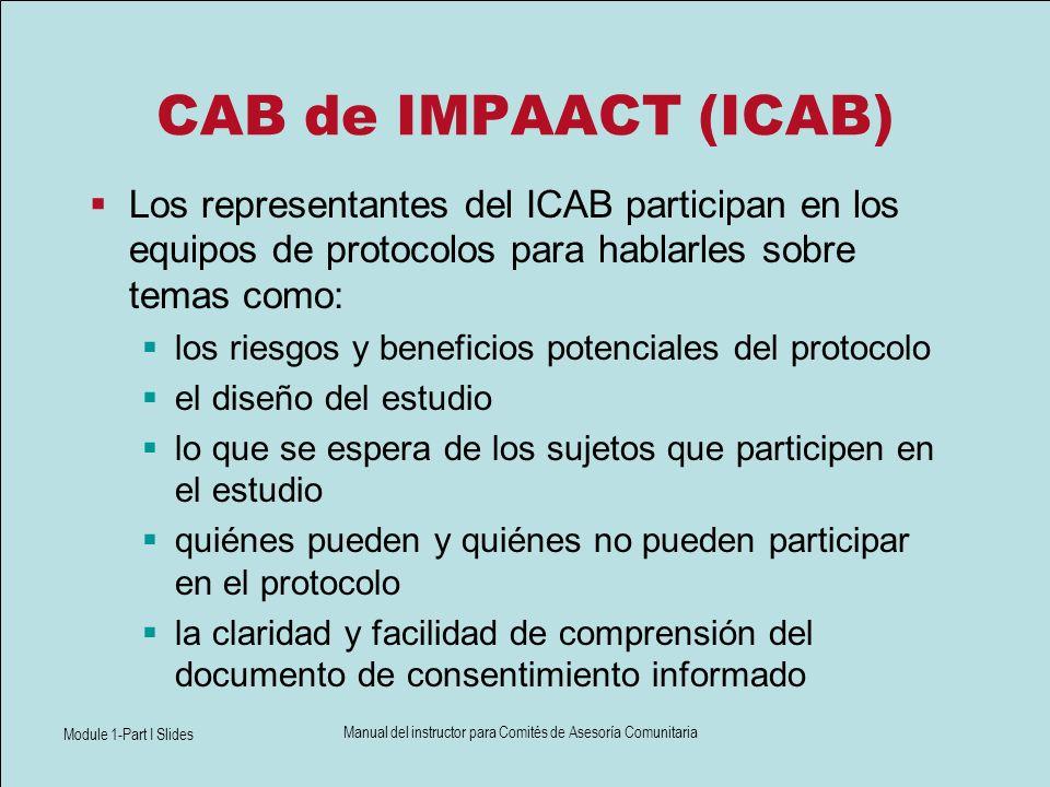 Module 1-Part I Slides Manual del instructor para Comités de Asesoría Comunitaria CAB de IMPAACT (ICAB) Los representantes del ICAB participan en los