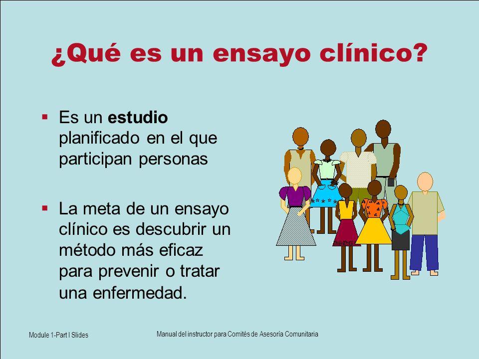 Module 1-Part I Slides Manual del instructor para Comités de Asesoría Comunitaria ¿Qué es una red de ensayos clínicos sobre el VIH?