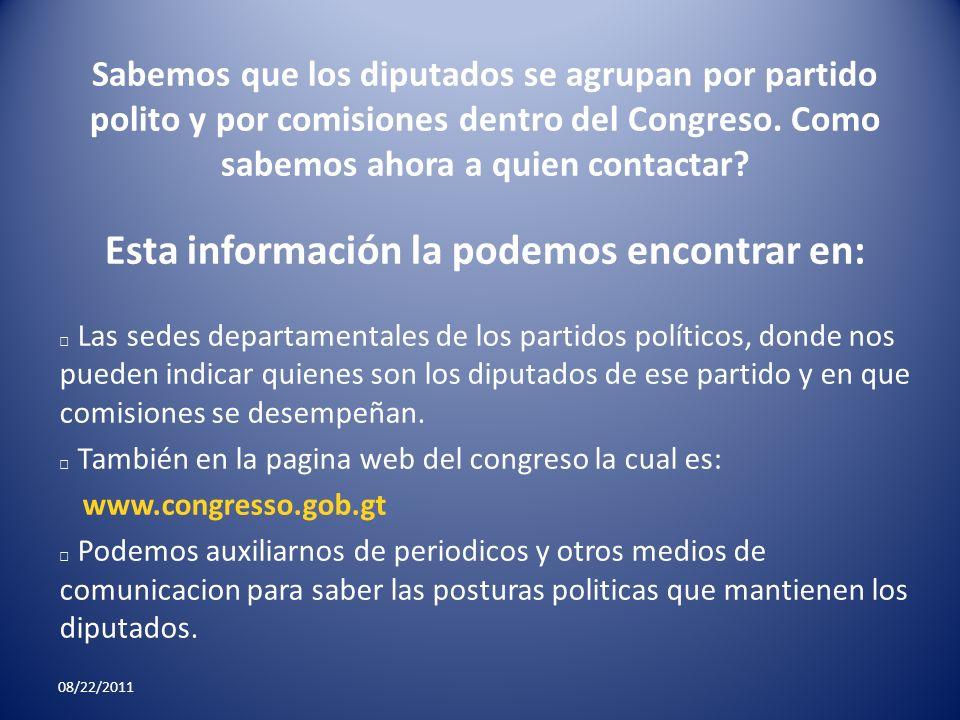 Sabemos que los diputados se agrupan por partido polito y por comisiones dentro del Congreso. Como sabemos ahora a quien contactar? Esta información l