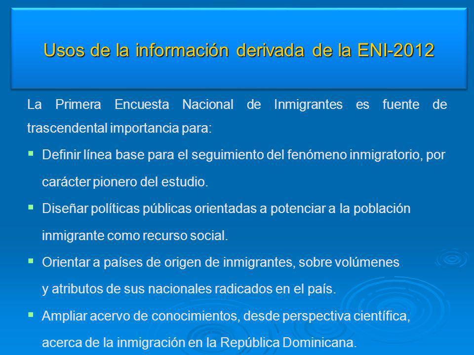 La Primera Encuesta Nacional de Inmigrantes es fuente de trascendental importancia para: Definir línea base para el seguimiento del fenómeno inmigrato