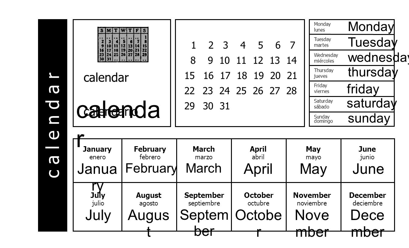 c a l e n d a r April abril April September septiembre Septem ber 1 2 3 4 5 6 7 8 9 10 11 12 13 14 15 16 17 18 19 20 21 22 23 24 25 26 27 28 29 30 31 calendar calendario January enero Janua ry February febrero February March marzo March May mayo May June junio June July julio July August agosto Augus t October octubre Octobe r November noviembre Nove mber December deciembre Dece mber Monday lunes Tuesday martes Wednesday miércoles Sunday domingo Saturday sábado Friday viernes Thursday jueves thursday wednesday friday sunday Tuesday saturday Monday