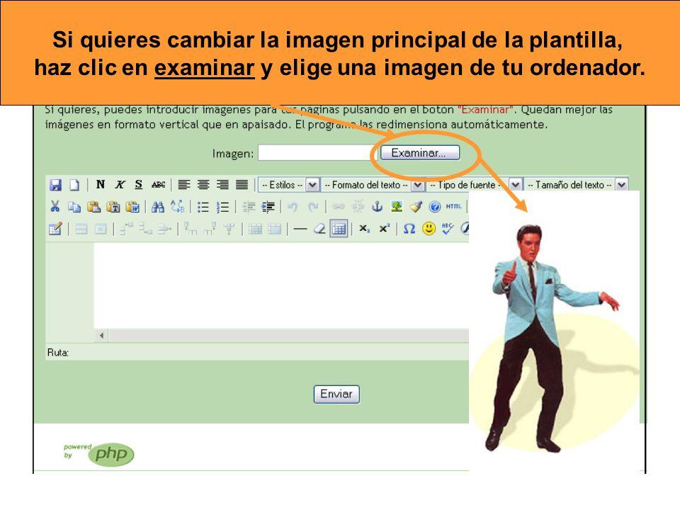 Si quieres cambiar la imagen principal de la plantilla, haz clic en examinar y elige una imagen de tu ordenador.