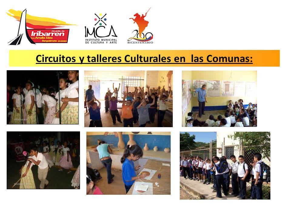 Circuitos y talleres Culturales en las Comunas: