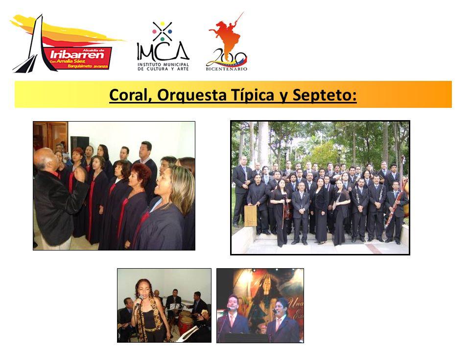 Coral, Orquesta Típica y Septeto: