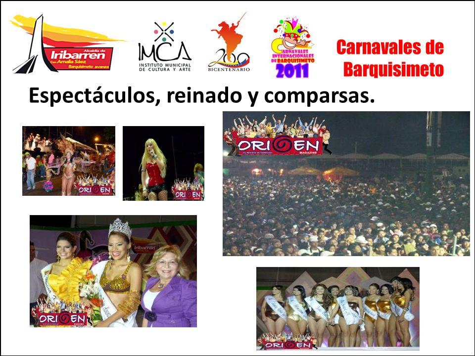 Carnavales de Barquisimeto Espectáculos, reinado y comparsas.