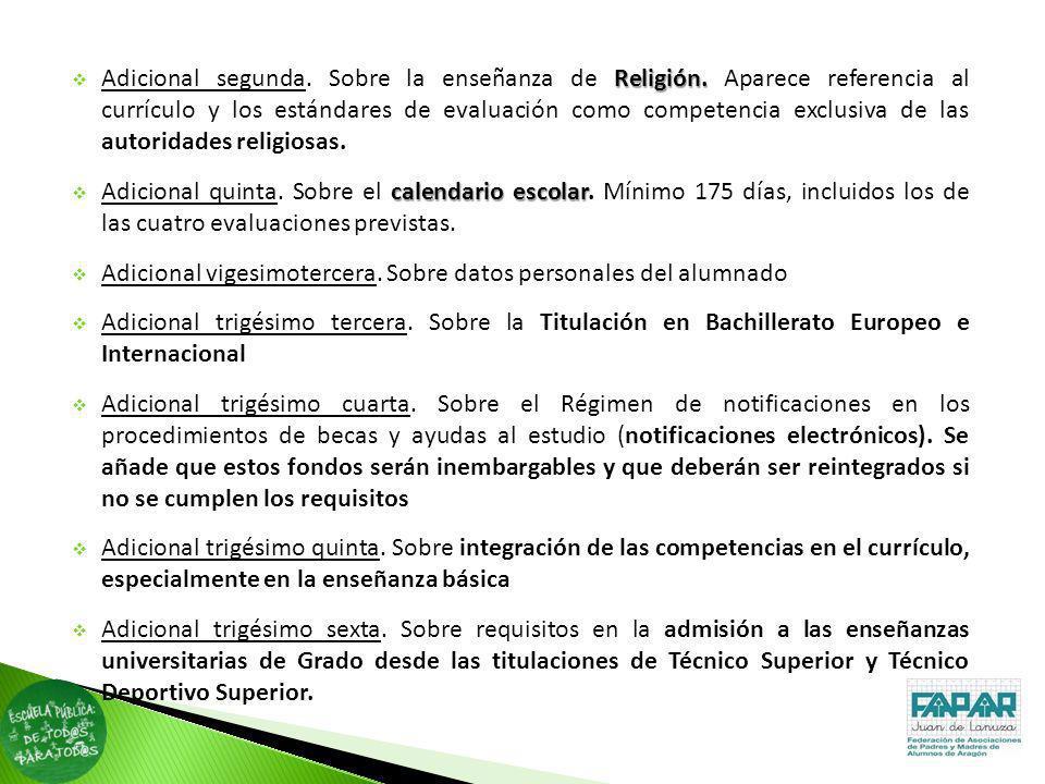 Religión. Adicional segunda. Sobre la enseñanza de Religión. Aparece referencia al currículo y los estándares de evaluación como competencia exclusiva