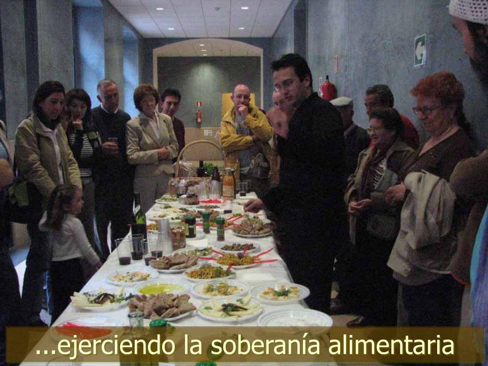 ...ejerciendo la soberanía alimentaria