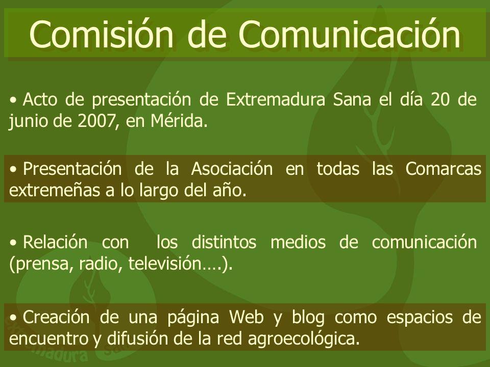 Comisión de Comunicación Acto de presentación de Extremadura Sana el día 20 de junio de 2007, en Mérida. Presentación de la Asociación en todas las Co