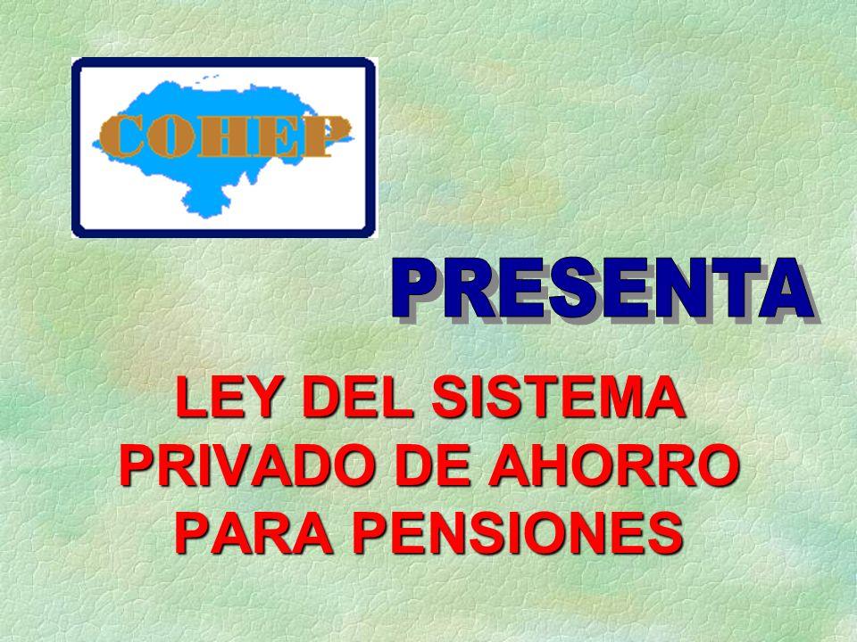 Esta integrada por el Superintendente de Pensiones, el de la Comisión de Bancos y Seguros, Presidente del Banco Central de Honduras.