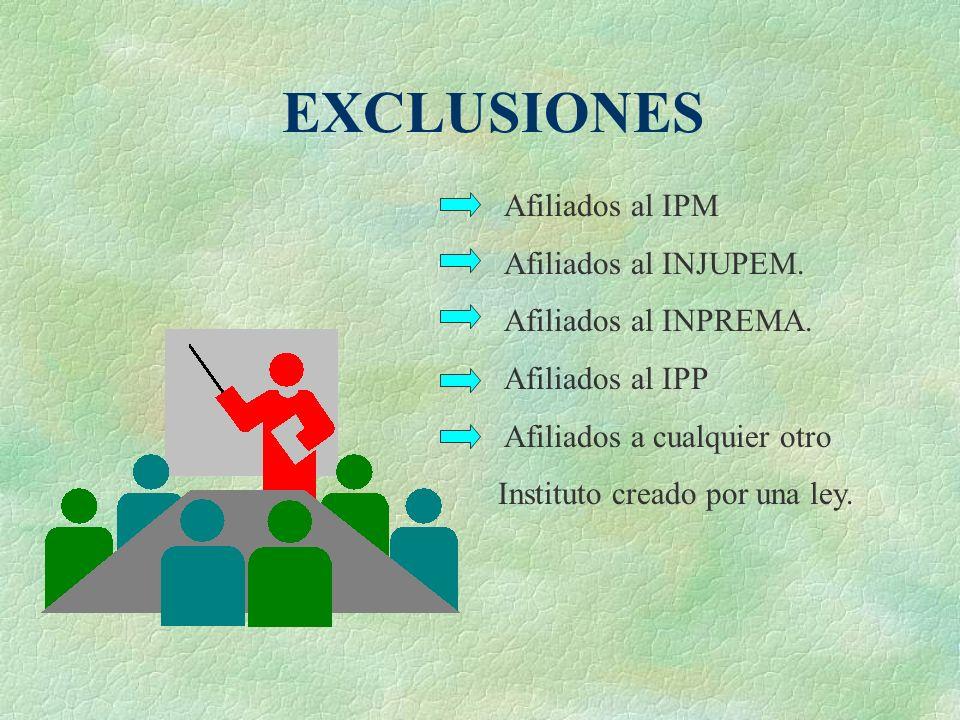 Afiliados al IPM Afiliados al INJUPEM.Afiliados al INPREMA.