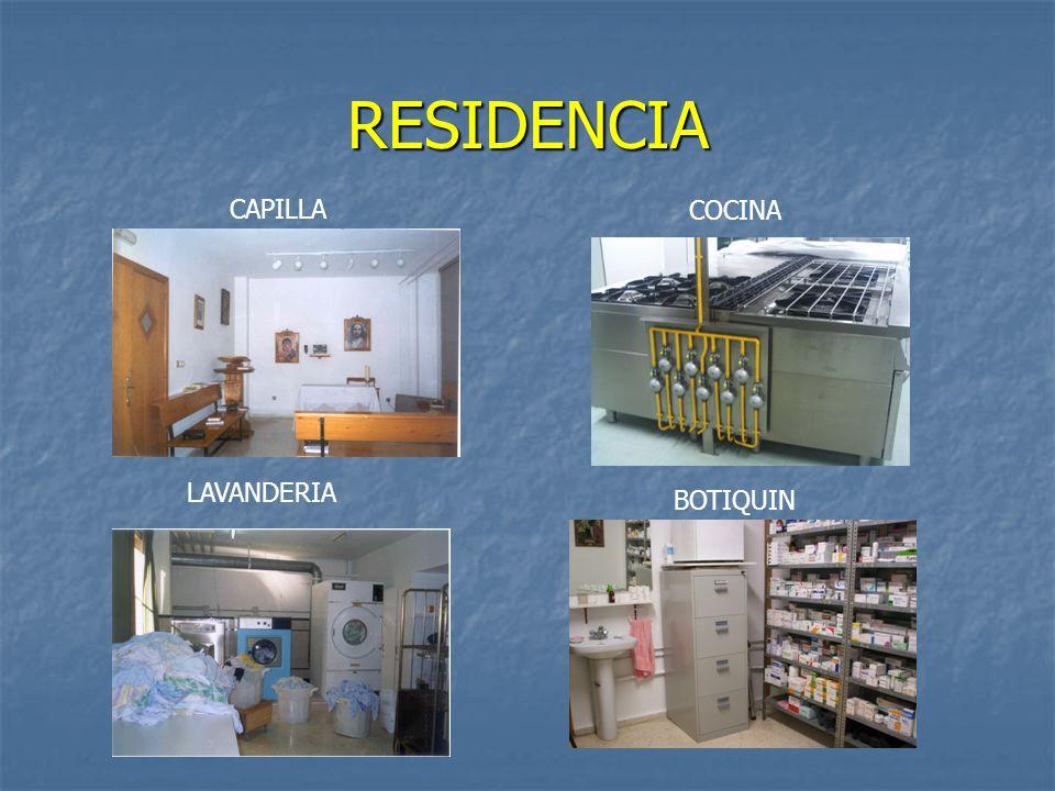 RESIDENCIA CAPILLA COCINA LAVANDERIA BOTIQUIN