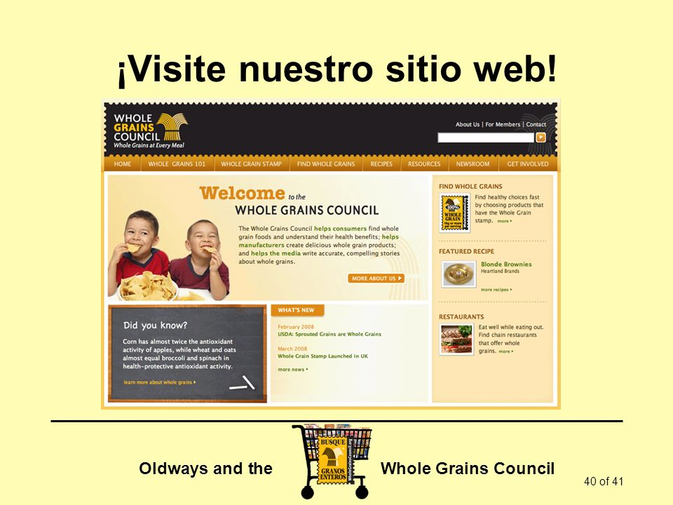 Oldways and the Whole Grains Council 40 of 41 ¡Visite nuestro sitio web!