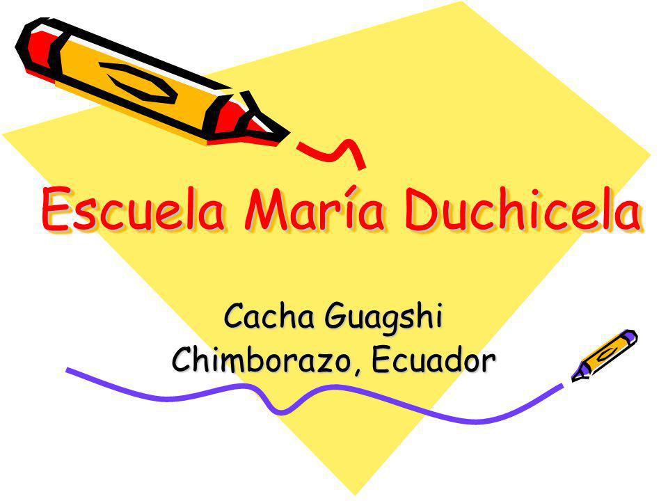 Escuela María Duchicela Cacha Guagshi Chimborazo, Ecuador