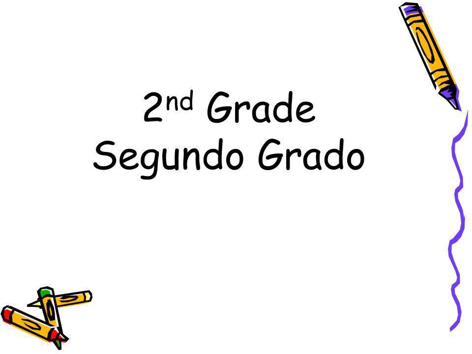 2 nd Grade Segundo Grado