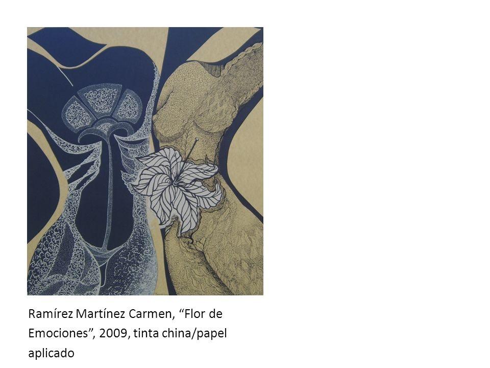 Ramírez Martínez Carmen, Flor de Emociones, 2009, tinta china/papel aplicado