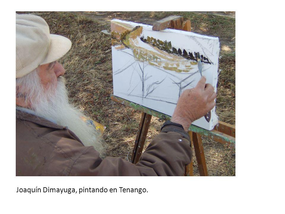 Joaquín Dimayuga, pintando en Tenango.