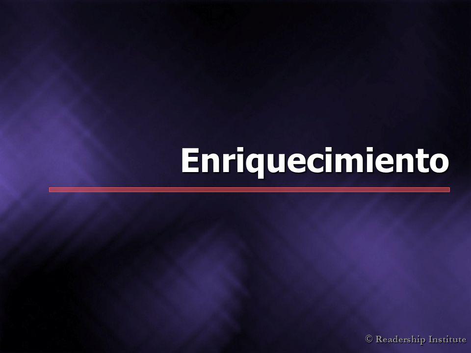 © Readership Institute Enriquecimiento