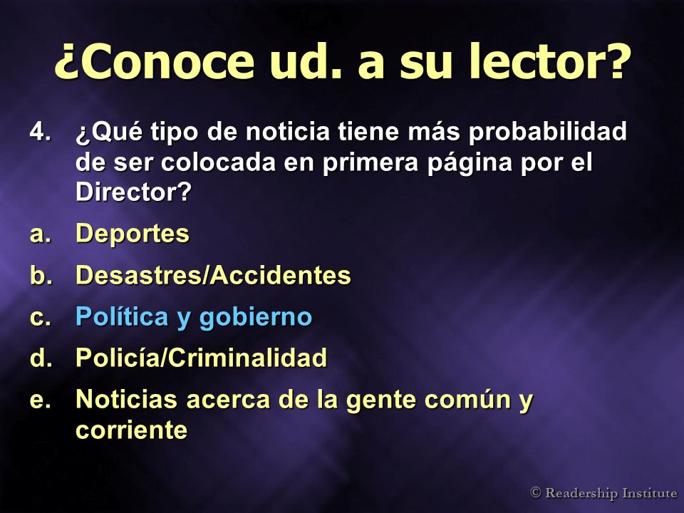 © Readership Institute ¿Conoce ud.a su lector.