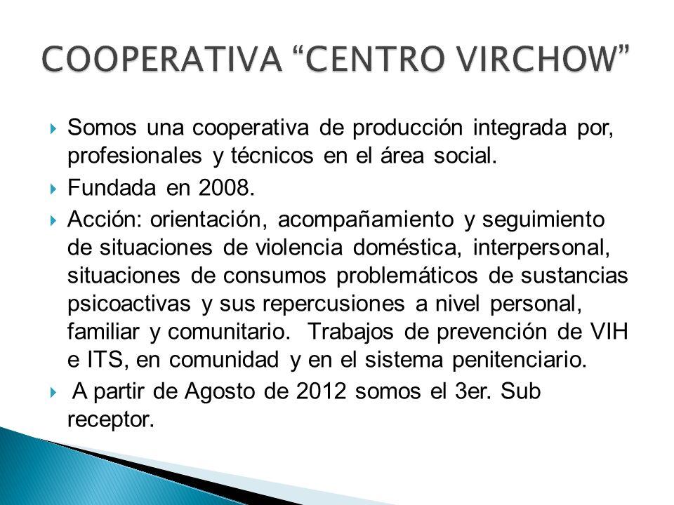 Somos una cooperativa de producción integrada por, profesionales y técnicos en el área social. Fundada en 2008. Acción: orientación, acompañamiento y