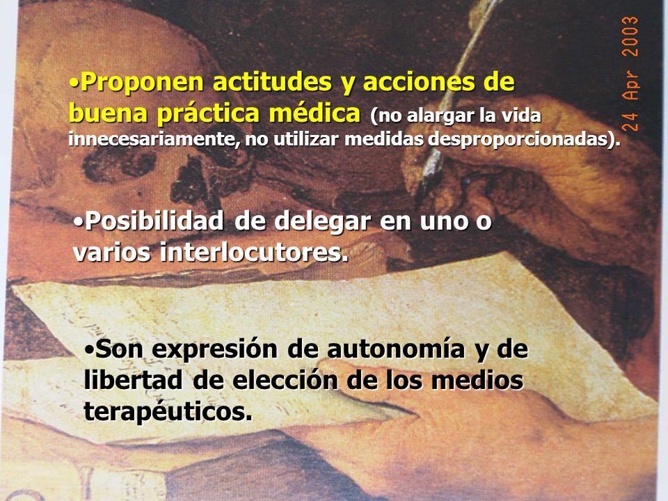 Proponen actitudes y acciones deProponen actitudes y acciones de buena práctica médica (no alargar la vida innecesariamente, no utilizar medidas despr