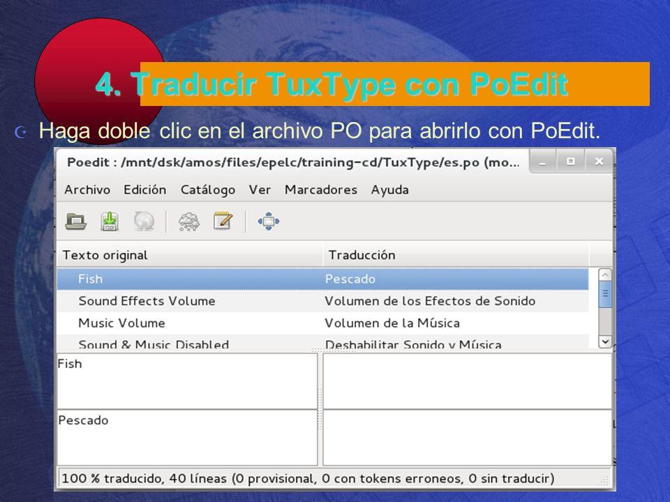 4. Traducir TuxType con PoEdit Haga doble clic en el archivo PO para abrirlo con PoEdit.