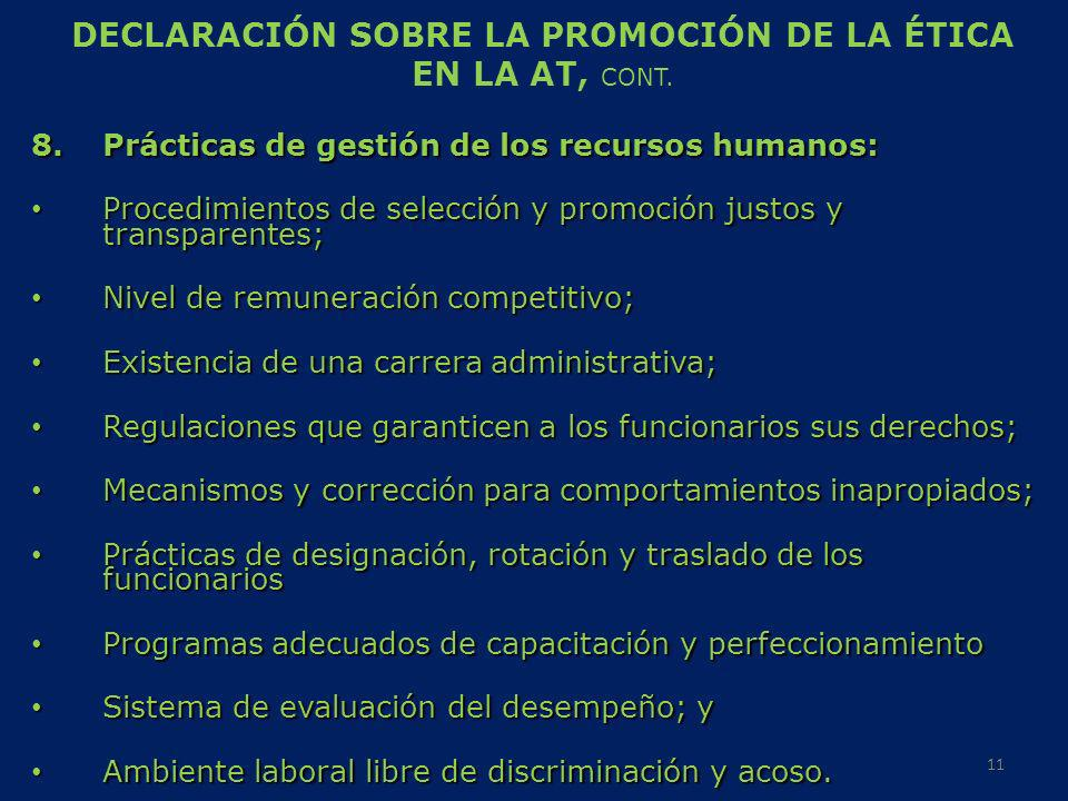 DECLARACIÓN SOBRE LA PROMOCIÓN DE LA ÉTICA EN LA AT, CONT. 8.Prácticas de gestión de los recursos humanos: Procedimientos de selección y promoción jus