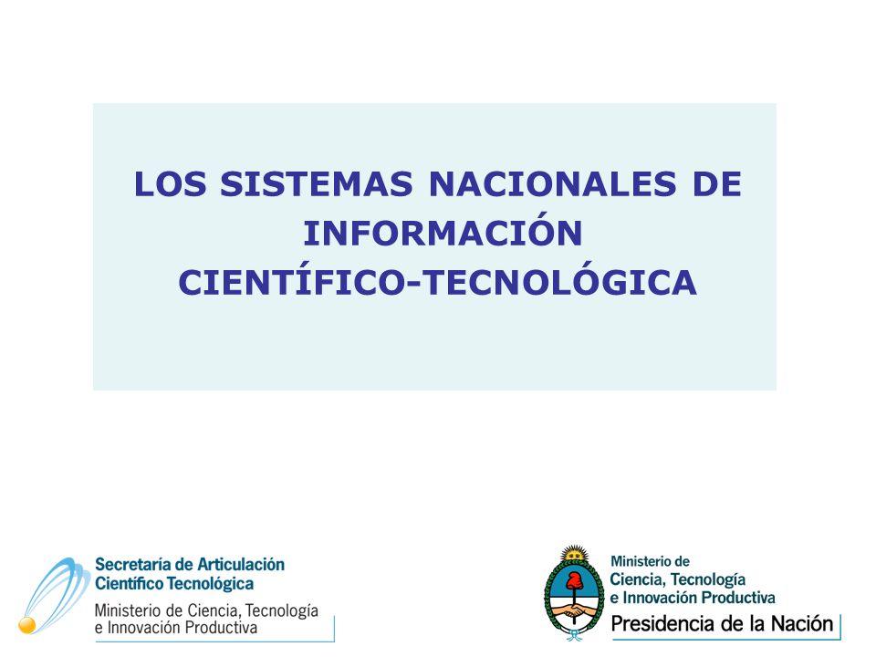LOS SISTEMAS NACIONALES DE INFORMACIÓN CIENTÍFICO-TECNOLÓGICA