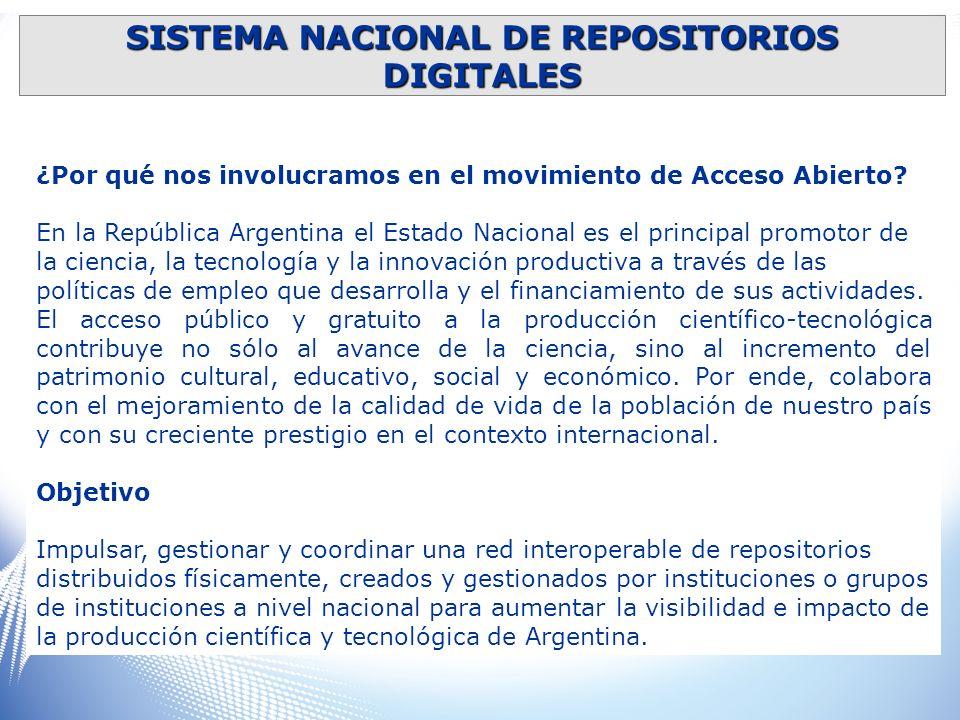 ¿Por qué nos involucramos en el movimiento de Acceso Abierto? En la República Argentina el Estado Nacional es el principal promotor de la ciencia, la
