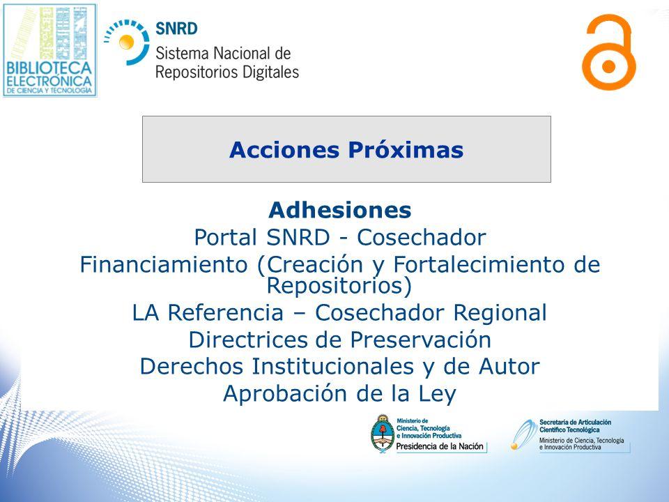 Adhesiones Portal SNRD - Cosechador Financiamiento (Creación y Fortalecimiento de Repositorios) LA Referencia – Cosechador Regional Directrices de Pre