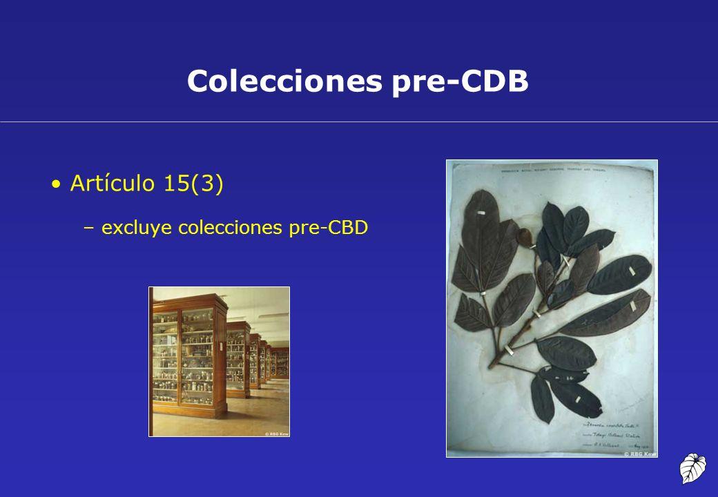Colecciones pre-CDB Artículo 15(3) –excluye colecciones pre-CBD