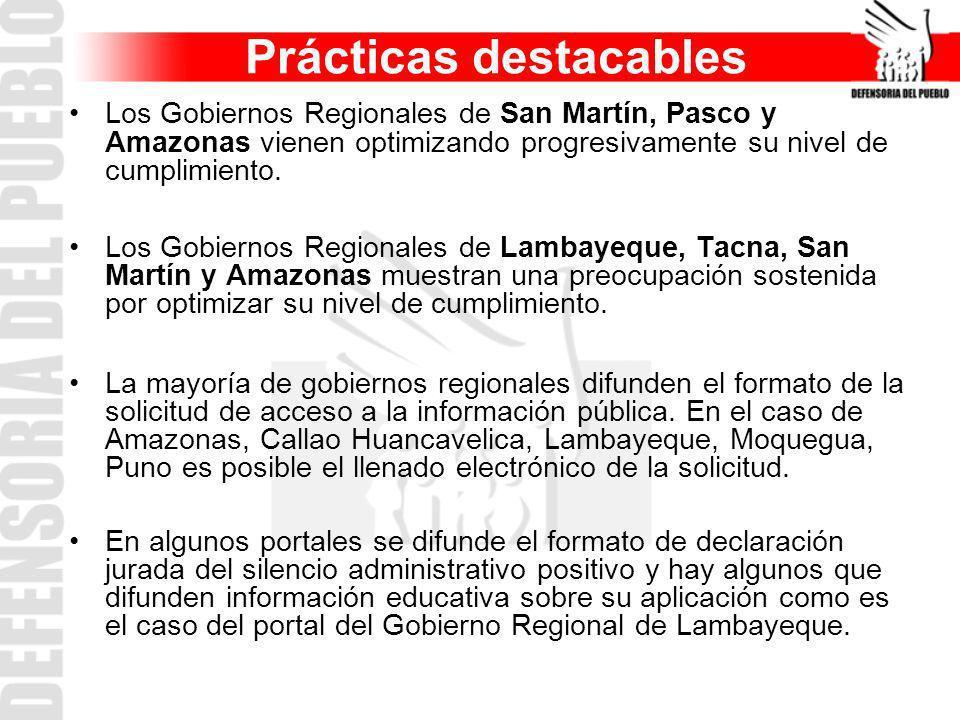 Prácticas destacables Los Gobiernos Regionales de San Martín, Pasco y Amazonas vienen optimizando progresivamente su nivel de cumplimiento. Los Gobier