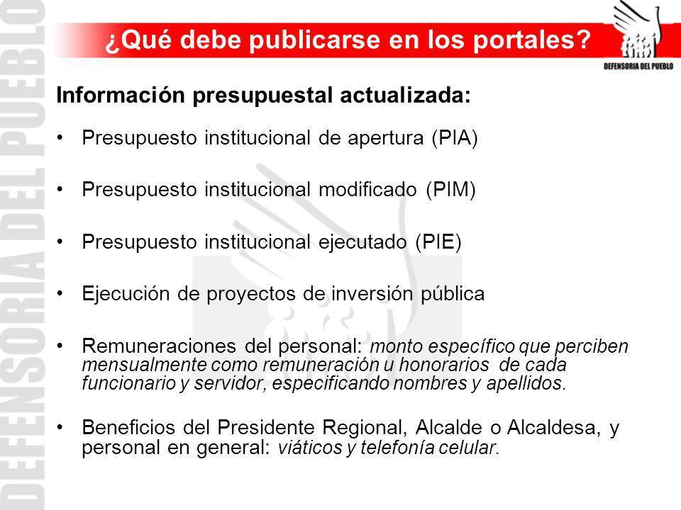 Información presupuestal actualizada: Presupuesto institucional de apertura (PIA) Presupuesto institucional modificado (PIM) Presupuesto institucional