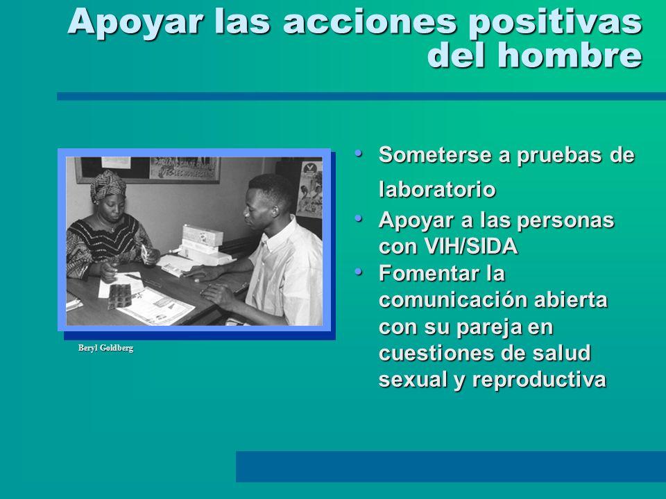 Apoyar las acciones positivas del hombre Beryl Goldberg Someterse a pruebas de laboratorio Someterse a pruebas de laboratorio Apoyar a las personas co