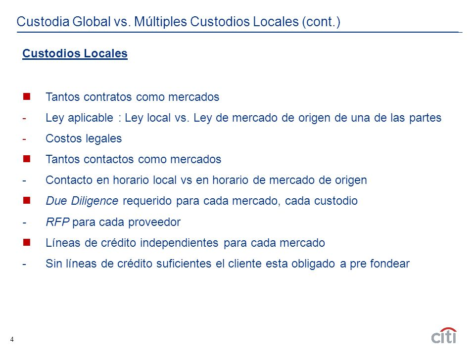 4 Custodia Global vs.