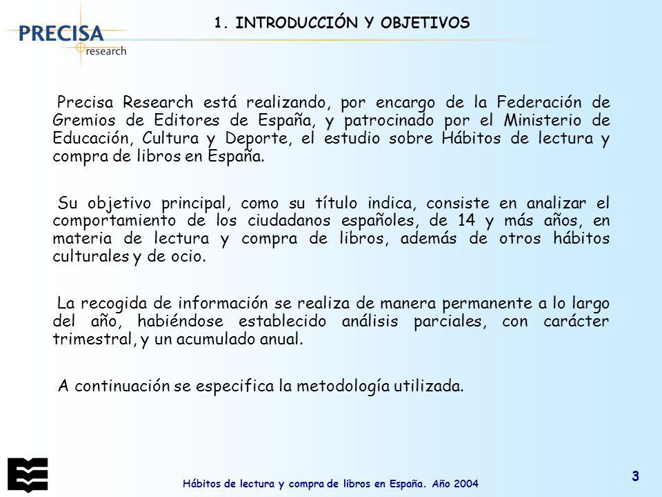 Hábitos de lectura y compra de libros en España.Año 2004 14 3.2.