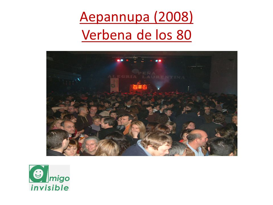 Aepannupa (2008) Verbena de los 80